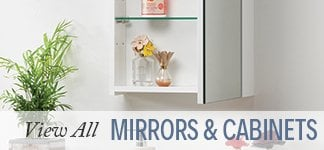 View all Mirros & Cabinets